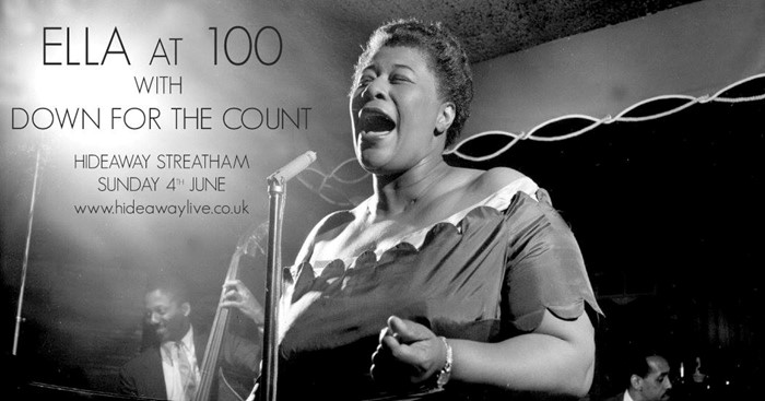 Ella Fitzgerald at Hideaway Streatham with live music from Down for the Count
